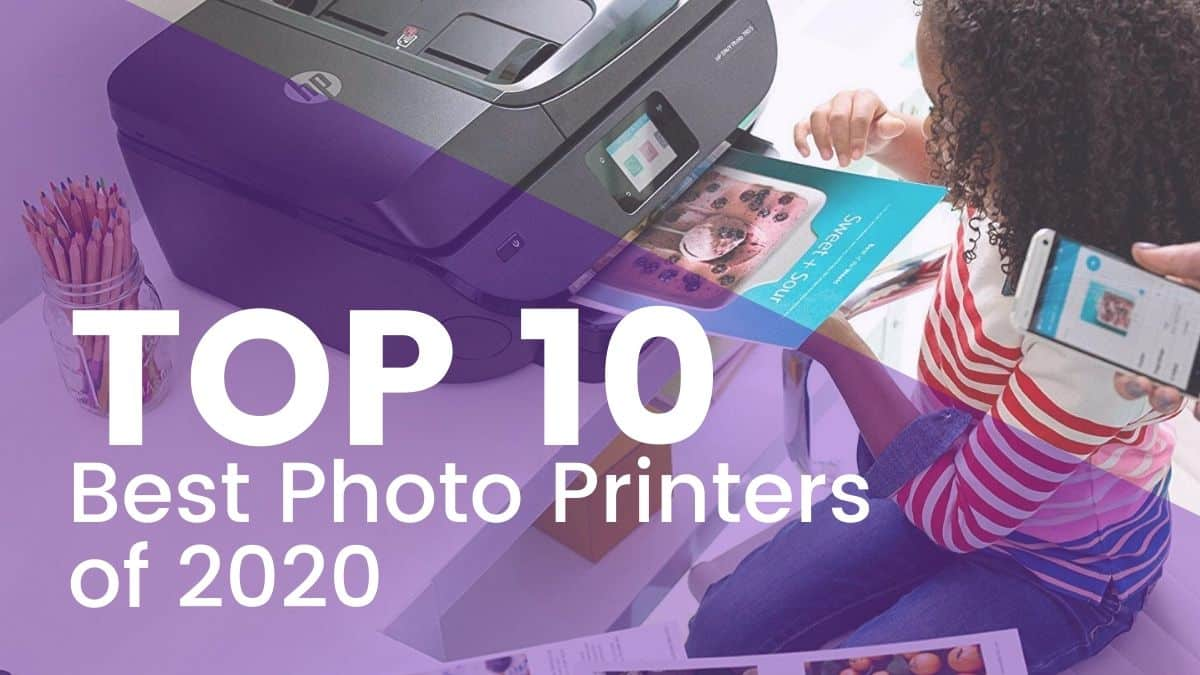 Top 10 Best Photo Printers of 2020 Joes Printer Buying Guide girl printing photos